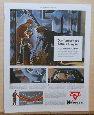 1949 magazine ad for Conoco - thieves cut into bank vault, hit soft metal, cops