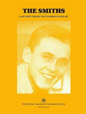 "The Smiths LAST NIGHT I DREAMT THAT SOMEBODY 16"" x 12"" Photo Repro Promo  Poster"