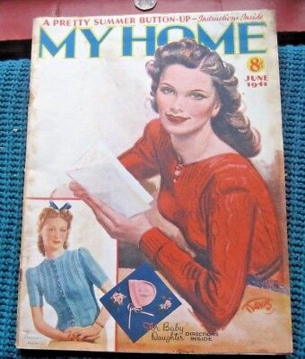Vintage Magazine,, My Home   June 1941