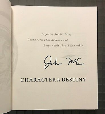 John McCain Signed CHARACTER IS DESTINY Signed Book Autographed Auction #9