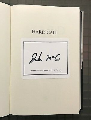 John McCain Signed HARD CALL Signed Book Autographed AUTO Auction #11