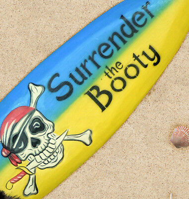"Hand Crafted Wood ""Surrender the Booty"" Shark Bite Surfboard Pirate Wall Sign"