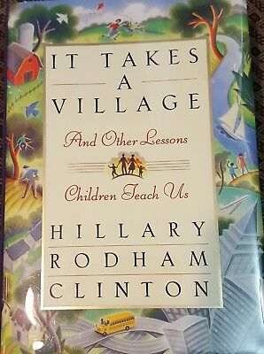 Hillary Rodham Clinton Signed Autograph Book Living History / It Takes a Village
