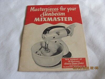 1947 Masterpieces for Your Sunbeam MixMaster Booklet Swans Down Recipes