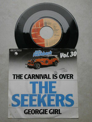 Single - THE SEEKERS - The carnival is over / Georgie girl - Beat 60er Jahre