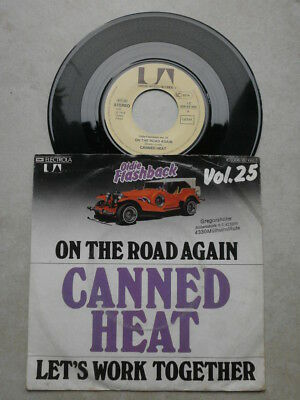 Single - CANNED HEAT - On the road again / Let`s work together - Beat 60er Jahre