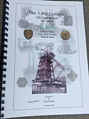 5,800 collieries of Great Britain  A-Z Book. .  COLLIERY, MINERS, MINING,COAL.