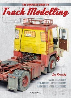 The Complete Guide to Truck Modelling by Jan Rosecky (Paperback, 2016)