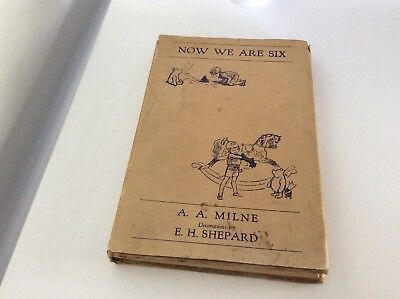 A A Milne NOW WE ARE SIX Illustrations E H Shepard Methuen & Co 1934 Dust Jacket