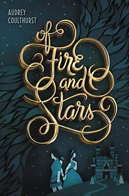 Of Fire and Stars-Audrey Coulthurst