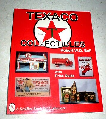 Texaco Collectibles with Price Guide by Robert Ball Paperback Book (English)