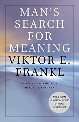 Man's Search for Meaning-Viktor E. Frankl
