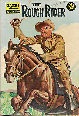Classic Illusrated Special Issue #141A The Rough Rider Teddy Roosevelt Comic