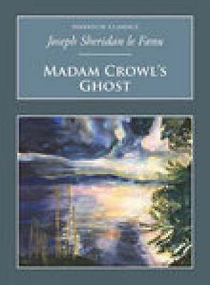 Madame Crowl's Ghost by Sheridan Le Fanu (Paperback, 2006) New