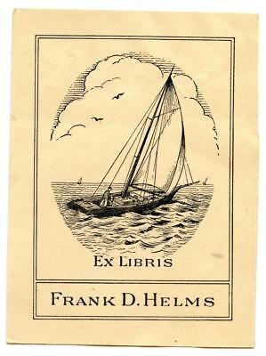 Early 1900s Engraved Bookplate Ex Libris Frank D Helms Sailboat