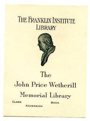 Engraved Bookplate Libris Franklin Institute John Wetherill Library Philadelphia