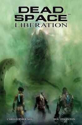 Dead Space - Liberation by Edginton, Shy  New 9781781165539 Fast Free Shipping=#