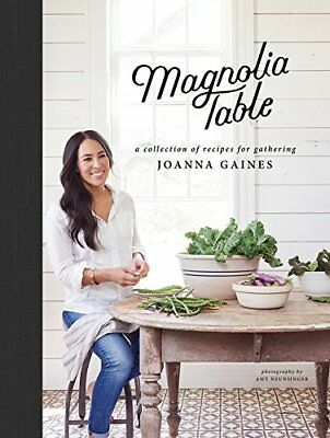 The Magnolia Table by Marah Stets, Joanna Gaines and Peter Reed (2018, Hardcover