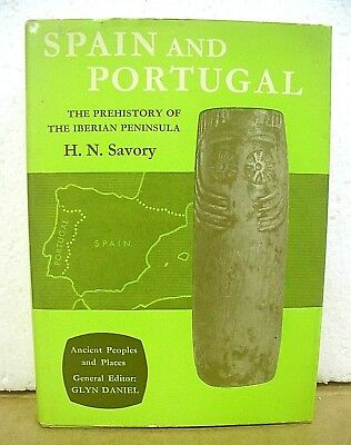 Spain and Portugal Prehistory of the Iberian Peninsula by H.N. Savory 1968 HB/DJ