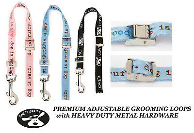 Top Performance DOG IS GOOD Pro LOOP NOOSE RESTRAINT For Grooming Table Arm Bath