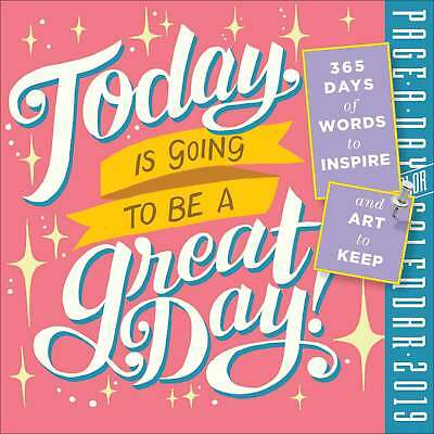 Today is Going to Be a Great Day Desk Calendar 2019 Lifestyle  Page A Day