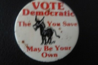 """Vote Democratic The A** You Save May Be Your Own """"campaign"""" Button 1980"""