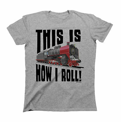 This Is how I Roll Train T-Shirt Boys Girls Kids Unisex Fit Funny Engine Carriag