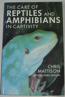The Care Of Reptiles And Amphibians In Captivity