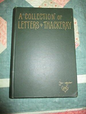 A Collection of Letters of Thackeray HC Book 1887 Antique Book Rare Illustrated