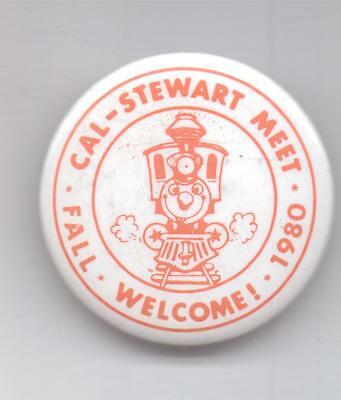 Cal-Stewart Meet-Fall-Welcome-1980 -Pinback-One 1/2 Inches Width