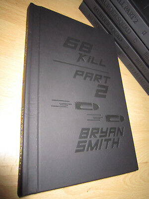 Bryan Smith 68 KILL PART 2 1st/HB SIGNED/LIMITED MINT Thunderstorm Books