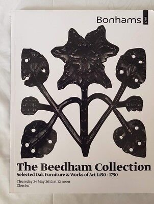 Bonhams Catalogue The Beedham Collection. Selected Oak Furniture 1450-1750:2012
