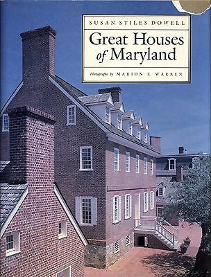 Great Houses of Maryland Historic Architecture SIGNED By Dowell & Warren 1st Ed.