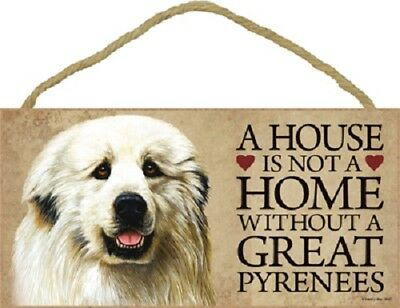 GREAT PYRENEES A House Is Not A Home DOG SIGN wood WALL hanging PLAQUE puppy USA