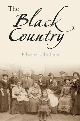 The Black Country New Paperback Book Edward Chitham