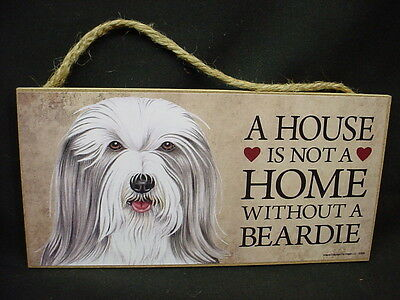 BEARDIE A House Is Not A Home BEARDED COLLIE DOG wood SIGN wall PLAQUE puppy USA