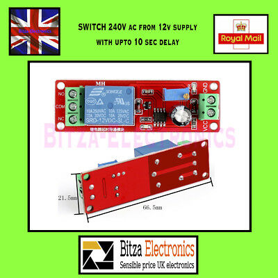 Timer Relay Board 0 - 10 Sec 12V Switches upto 240V AC UK Seller