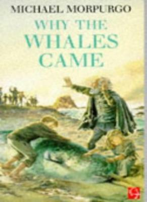 Why the Whales Came,Michael Morpurgo- 9780749705374