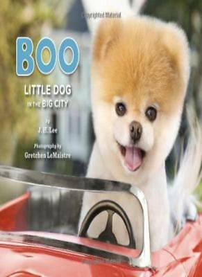 Boo: Little Dog in the Big City,J. H. Lee