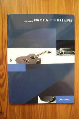 Bob Sneider. How to play Guitar in a Big Band mit CD - Mängelexemplar