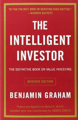 Intelligent Investor: The Definitive Book on Value Investing - A Book of Pract,