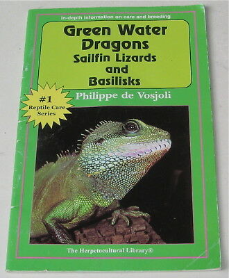 Green Water Dragons Sailfin Lizards And Basilisks Book