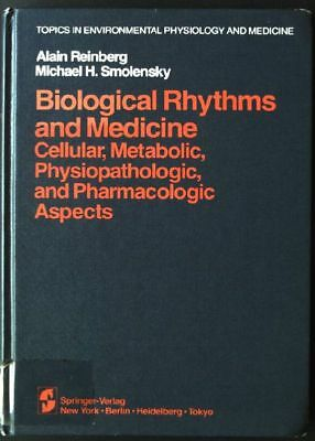 Biological Rhythms and Medicine: Cellular, Metabolic, Physiopathologic, and Phar