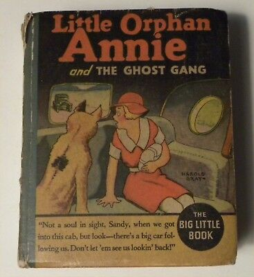 """48165. Big Little Book #1154 """"Little Orphan Annie and the Ghost Gang"""" 1935"""