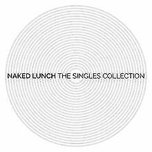 The Singles Collection von Naked Lunch | CD | Zustand sehr gut