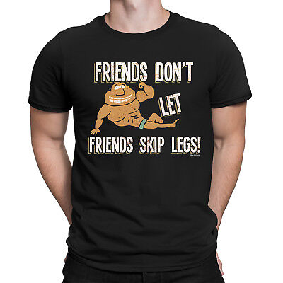 FRIENDS DONT LET FRIENDS SKIP LEG DAY Mens Funny Gym T-Shirt Weightlifting Top