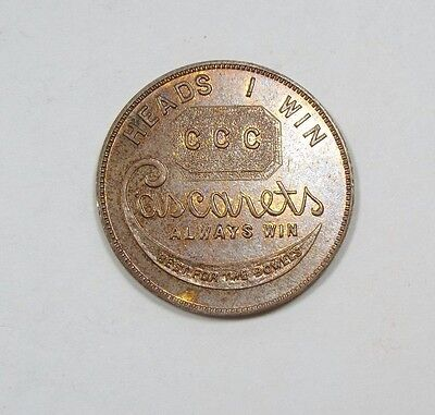 Cascarets Early 1900's ALWAYS WIN CCC Token UNC ~ Best for the Bowels