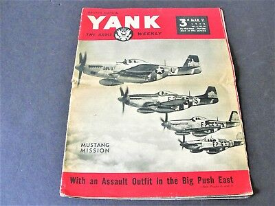 """WWII March 11 1945 """"Yank"""" Army Weekly Mustang Mission British Edition Magazine."""