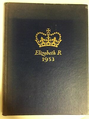 Elizabeth R 1953 Book Of Coronation Souvenir Her Majesty Queen Elizabeth II GC