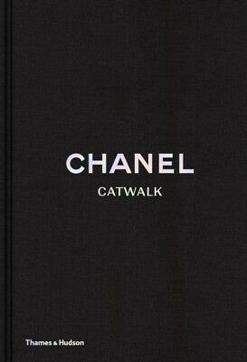 Chanel Catwalk: The Complete Karl Lagerfeld Collections (Hardcove...